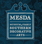 The Museum of Early Southern Decorative Arts